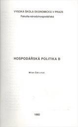 """Hospodářská politika """"B""""                         ([Část 2])"""