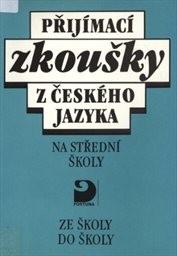Přijímací zkoušky z českého jazyka na střední školy