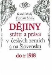 Dějiny státu a práva v českých zemích a na Slovensku                         ([Díl 1],)