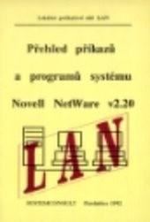 Přehled příkazů a programů systému Novell NetWare v2.20