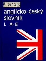 Velký anglicko-český slovník                         ([Díl] 1, A-E)