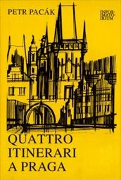 Quattro itinerari a Praga