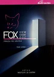 FoxView, FoxCode, FoxDoc
