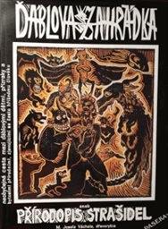 Ďáblova zahrádka, aneb, Přírodopis strašidel, to jest: neobyčejná cesta mezi ďáblovými dětmi, přízraky a bytostmi přírodními, zjevujícími se často hříšnému člověku, duchovní Brehm