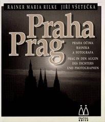 Praha očima básníka a fotografa