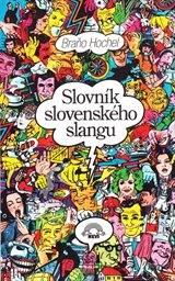 Slovník slovenského slangu