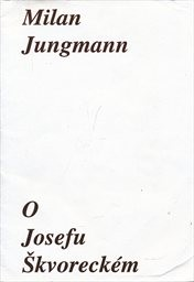 O Josefu Škvoreckém