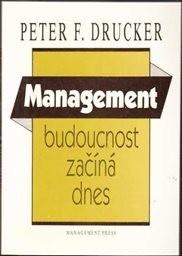 Management: budoucnost začíná dnes