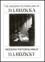 The Modern Pictorialism of D. J. Ruzicka