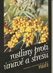 Rostliny proti únavě a stresu