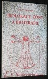 Biolokace, zóny a bioterapie