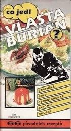 Co jedl Vlasta Burian?