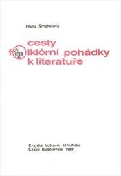 Cesty folklórní pohádky k literatuře