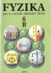 Fyzika pro 6. ročník základní školy, pracovní část B