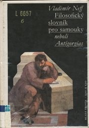 Filosofický slovník pro samouky neboli Antigorgias