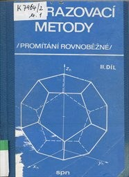 Zobrazovací metody                         (Díl 2)