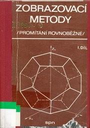 Zobrazovací metody                         (Díl 1)