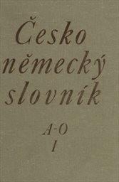 Česko-německý slovník                         ([Díl] 1,)