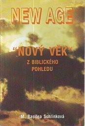 New Age - Nový věk z biblického pohledu