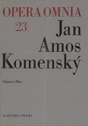 Dílo Jana Amose Komenského                         (Díl 23,)