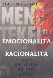 Emocionalita a racionalita aneb Jak ďábel na svět přišel