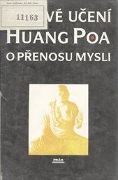 Zenové učení Huang Poa o přenosu mysli