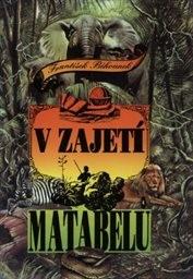 V zajetí Matabelů