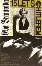 Eva Braunová - 15 let s Hitlerem