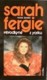 Sarah - Fergie vévodkyně z Yorku