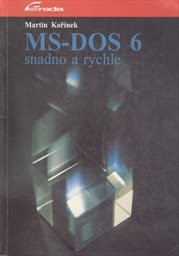 MS-DOS 6 snadno a rychle