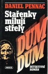 Stařenky milují střely dum-dum