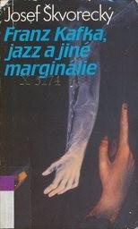 Franz Kafka, jazz a jiné marginálie