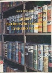 Dějiny ústředního archivu českého státu