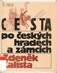 Cesta po českých hradech a zámcích aneb Mezi tím, co je, a tím, co není