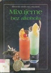 Mixujeme bez alkoholu