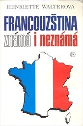 Francouzština známá i neznámá