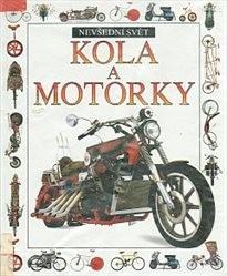 Kola a motorky