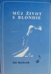 Můj život s Blondie