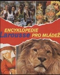 Encyklopedie Larousse pro mládež                         (Díl 3, Mik-Sav)