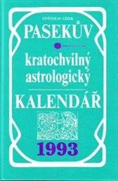 Pasekův kratochvilný astrologický kalendář 1993