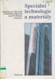 Speciální technologie a materiály