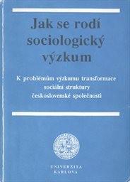 Jak se rodí sociologický výzkum