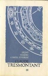 Dějiny vesmíru a smysl stvoření