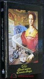 Římská madona Lucrezia Borgia                         ([Díl 1])