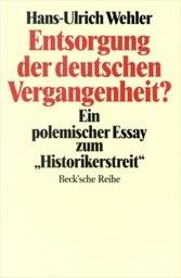 Entsorgung der deutschen Vergangenheit?