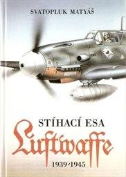 Stíhací esa Luftwaffe 1939-45