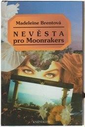 Nevěsta pro Moonrakers