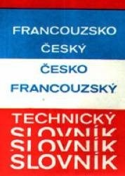Francouzsko-český a česko-francouzský technický slovník