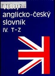 Velký anglicko-český slovník                         ([Díl] 4, T-Z)