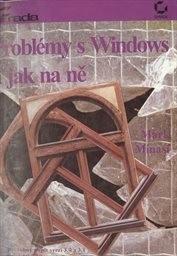 Problémy s Windows a jak na ně
